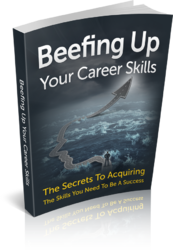 Beefing Up Career Skills